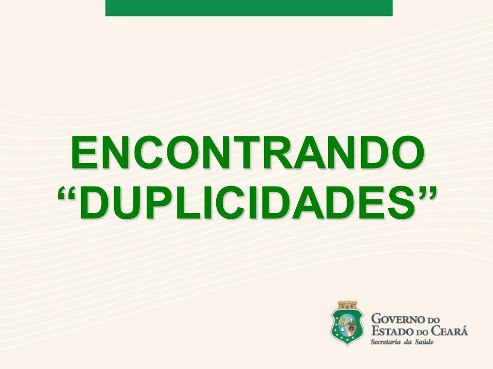 ENCONTRANDO DUPLICIDADES