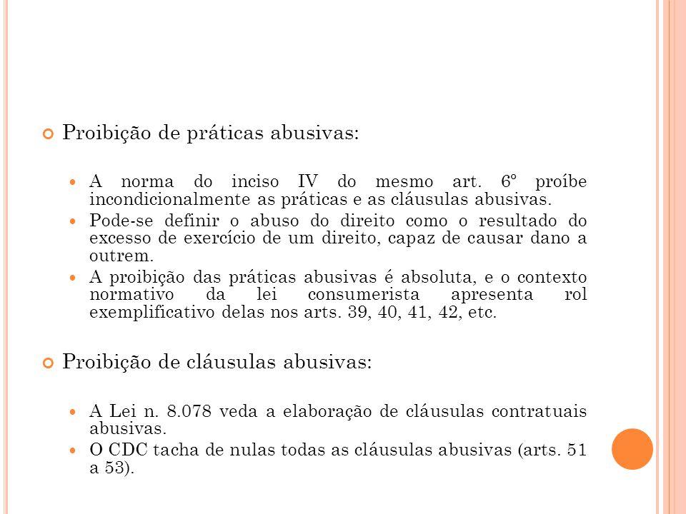 Proteção contra publicidade enganosa ou abusiva: Previsto no inciso IV do art.