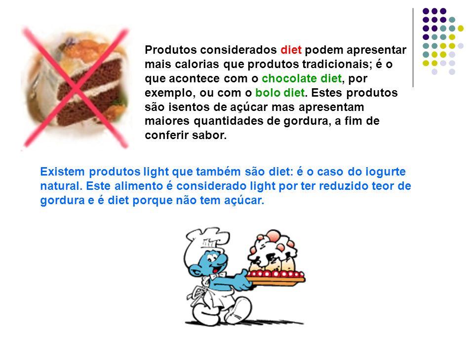 Produtos considerados diet podem apresentar mais calorias que produtos tradicionais; é o que acontece com o chocolate diet, por exemplo, ou com o bolo