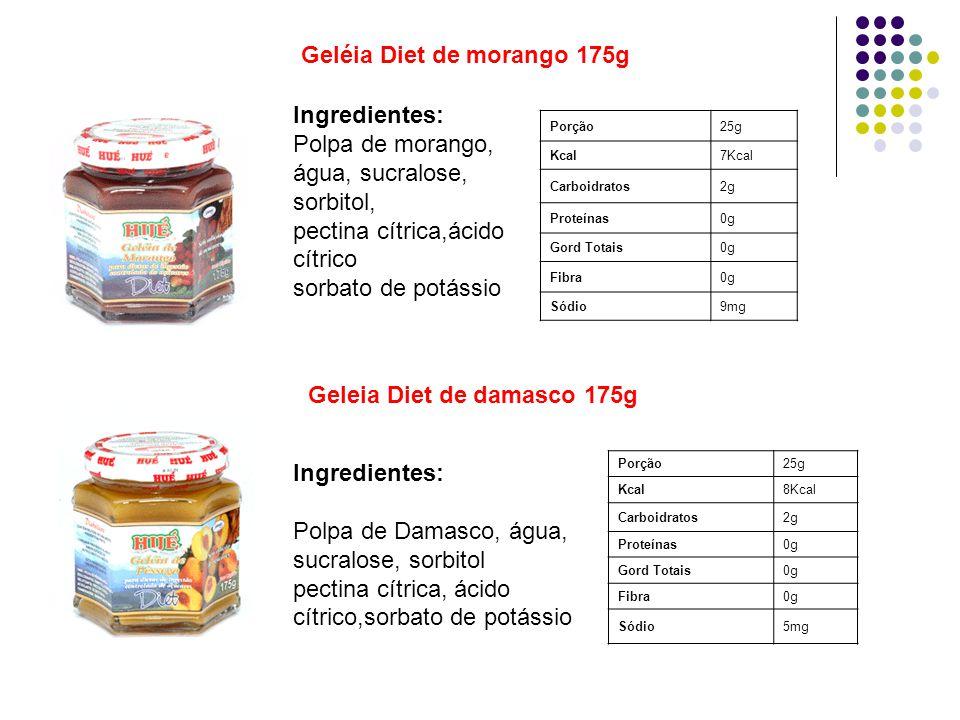 Porção25g Kcal7Kcal Carboidratos2g Proteínas0g Gord Totais0g Fibra0g Sódio9mg Geléia Diet de morango 175g Ingredientes: Polpa de morango, água, sucral