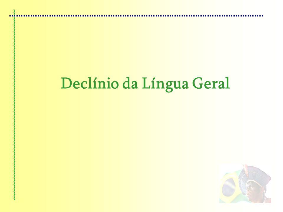 Declínio da Língua Geral