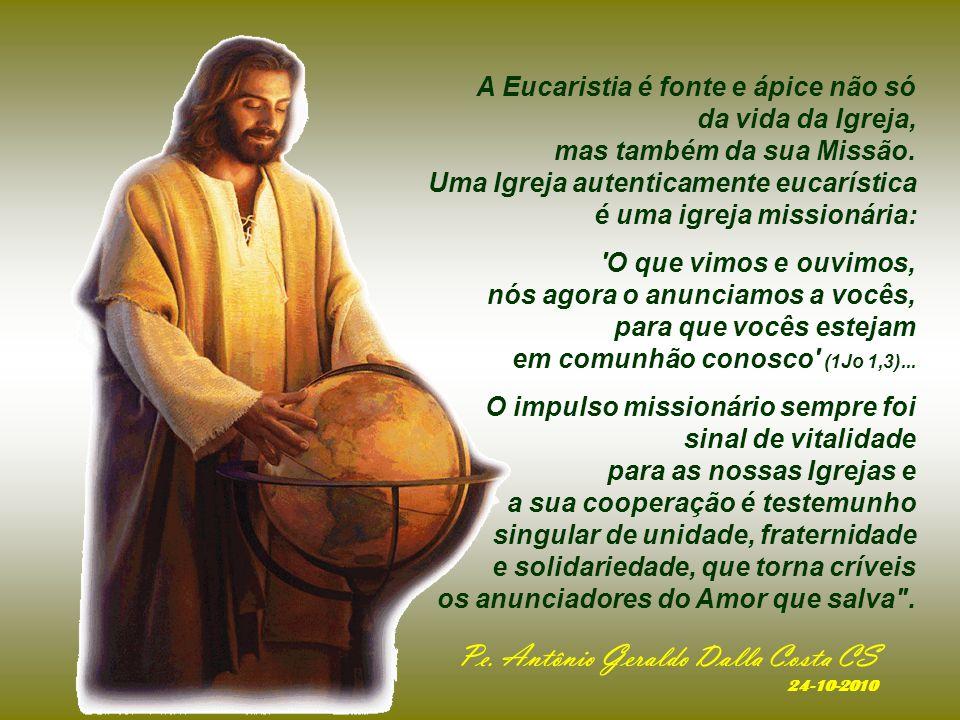 No DIA MUNDIAL DAS MISSÕES, o papa nos lembra que...