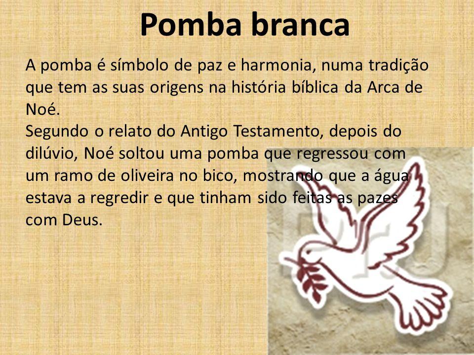 Pomba branca A pomba é símbolo de paz e harmonia, numa tradição que tem as suas origens na história bíblica da Arca de Noé. Segundo o relato do Antigo