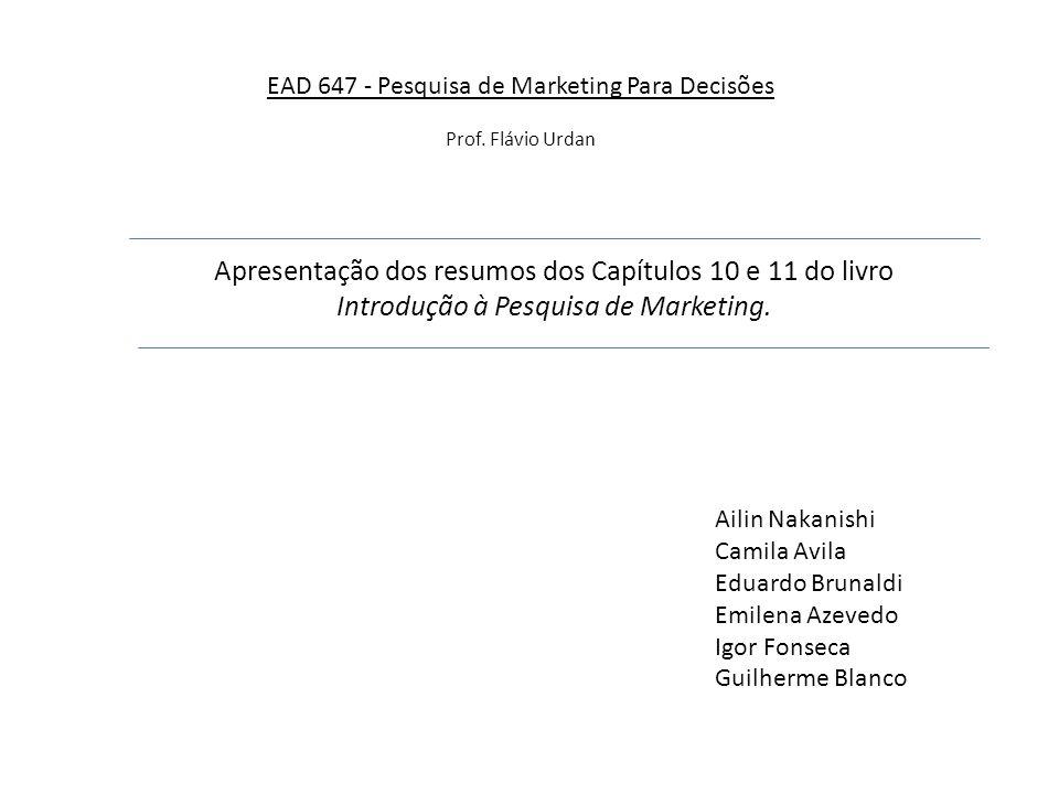 EAD 647 - Pesquisa de Marketing Para Decisões Prof.