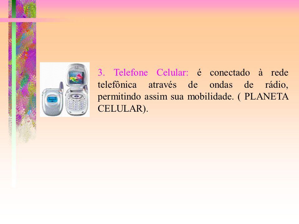 2. Telefone Público: são aparelhos que se comunicam com uma unidade centralizada para reportar defeitos, receitas, tráfego e outras informações necess