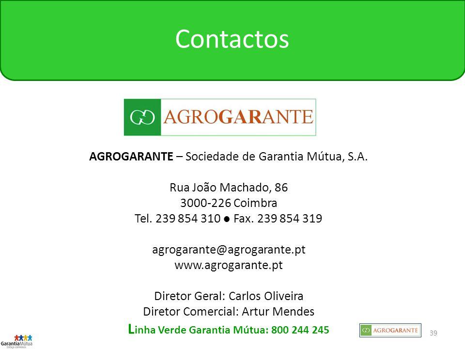 39 AGROGARANTE – Sociedade de Garantia Mútua, S.A.
