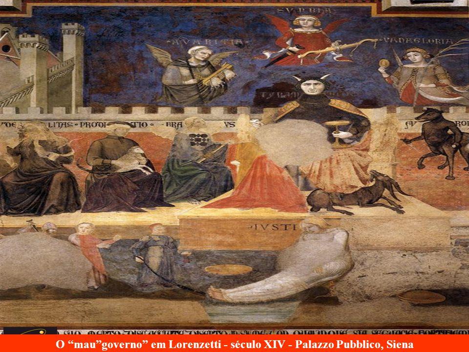O maugoverno em Lorenzetti - século XIV - Palazzo Pubblico, Siena
