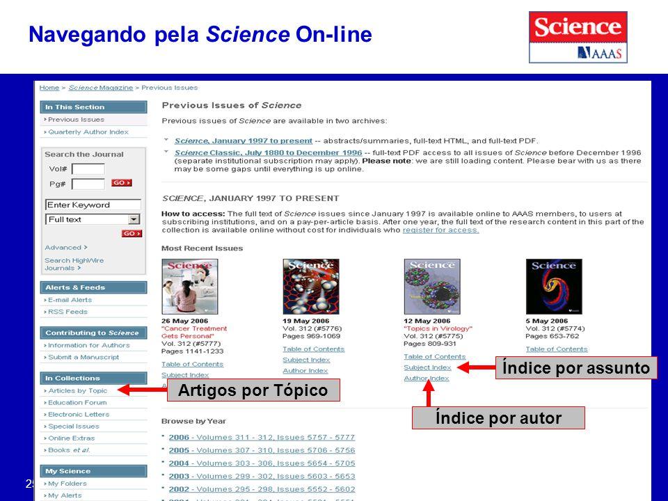 25 Índice por autor Navegando pela Science On-line Índice por assunto Artigos por Tópico