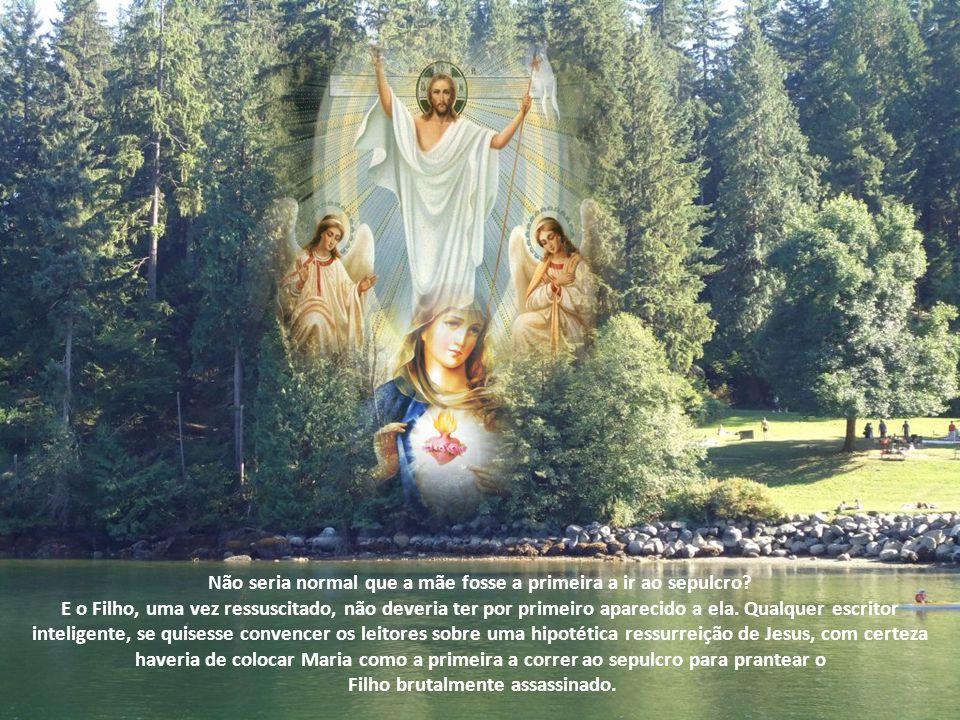Os quatro evangelistas concordam quanto a este fato. Curioso e intrigante que nenhum deles fala de Maria, a Mãe, correndo ao túmulo. Por que Maria, a