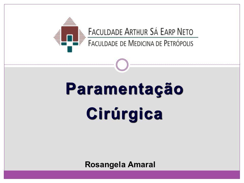 Paramentação Cirúrgica Rosangela Amaral