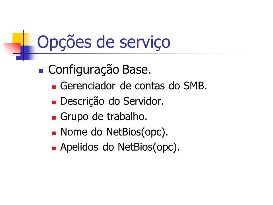 Opções de serviço Configuração Base.Gerenciador de contas do SMB.