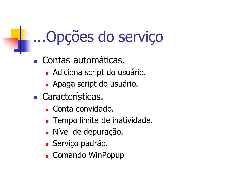 ...Opções do serviço Contas automáticas.Adiciona script do usuário.