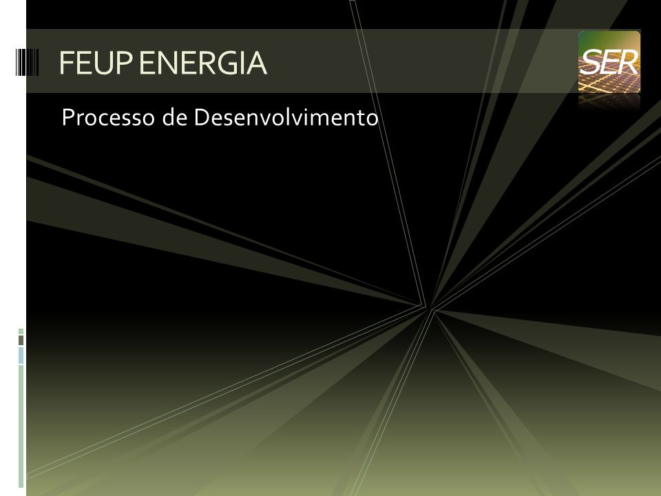 Processo de Desenvolvimento FEUP ENERGIA