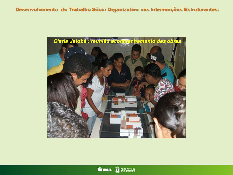 Olaria Jatobá : reunião acompanhamento das obras