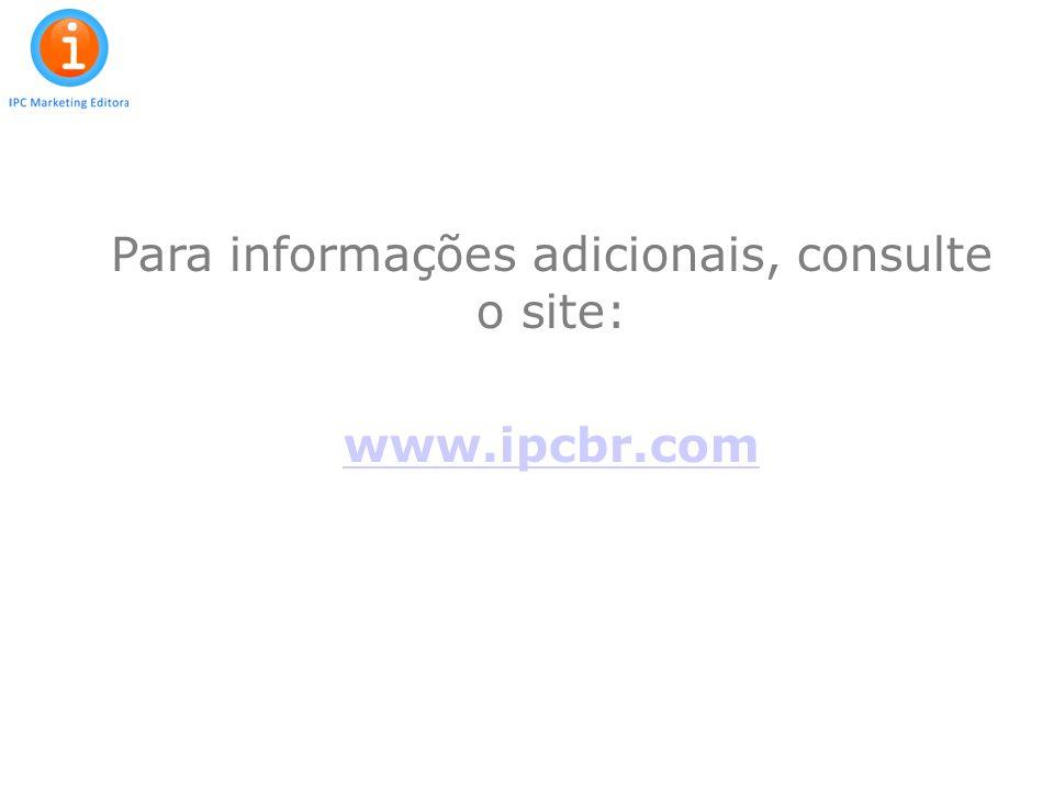 26 Para informações adicionais, consulte o site: www.ipcbr.com