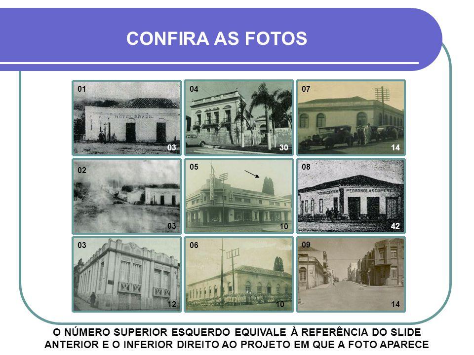 NO PRÓXIMO SLIDE, FOTOS DOS LOCAIS ACIMA LEGENDA DO SLIDE ANTERIOR 01- HOTEL BRAZIL 02- ESQUINA DA AV. GENERAL OSÓRIO COM GENERAL CÂMARA 03- CASA DE E