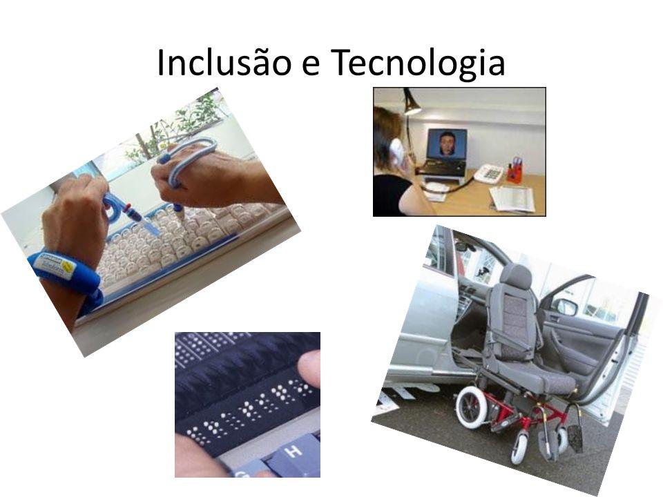 Inclusão e Tecnologia