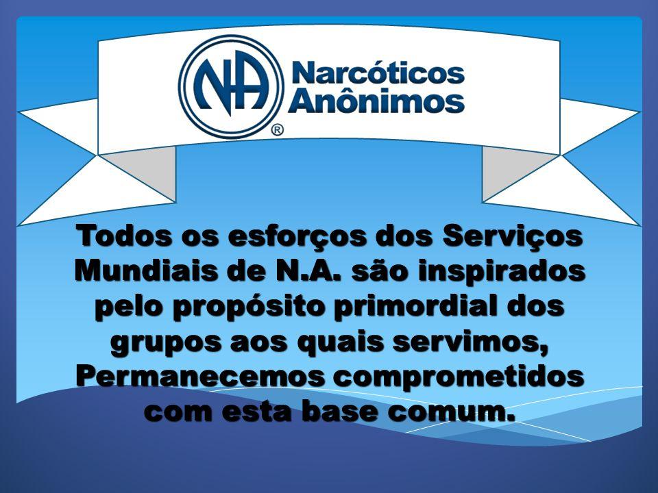 As comunidades de N.A.de todo o mundo e os serviços mundiais de N.A.