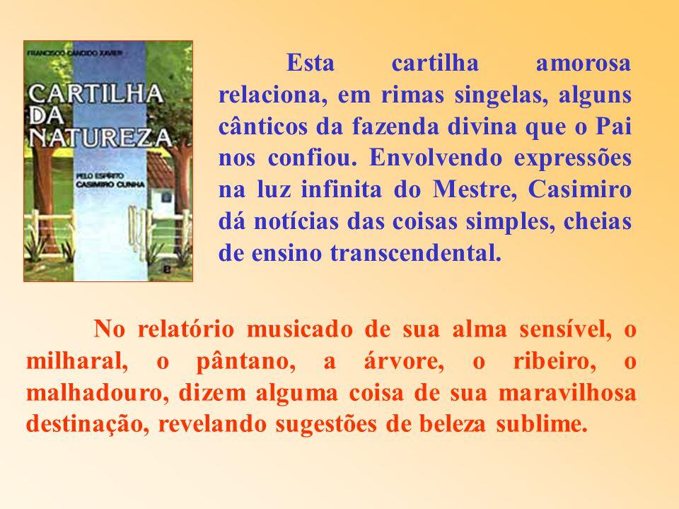 Eis a razão pela qual o trabalho de Casimiro Cunha se evidencia com singular importância. O coração vibrátil e a sensibilidade apurada conchegaram-se