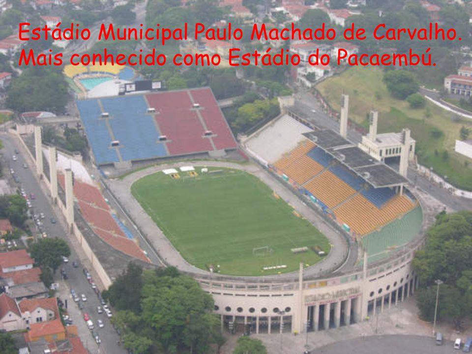 Estádio Municipal Paulo Machado de Carvalho. Mais conhecido como Estádio do Pacaembú.