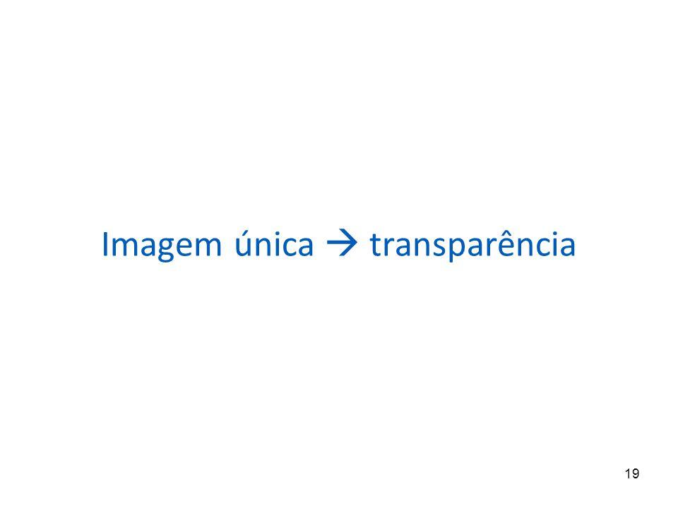 19 Imagem única transparência