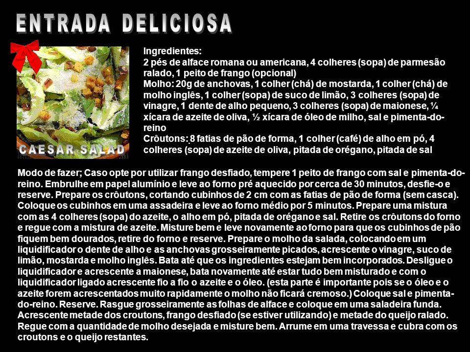 Ingredientes: 2 pés de alface romana ou americana, 4 colheres (sopa) de parmesão ralado, 1 peito de frango (opcional) Molho: 20g de anchovas, 1 colher