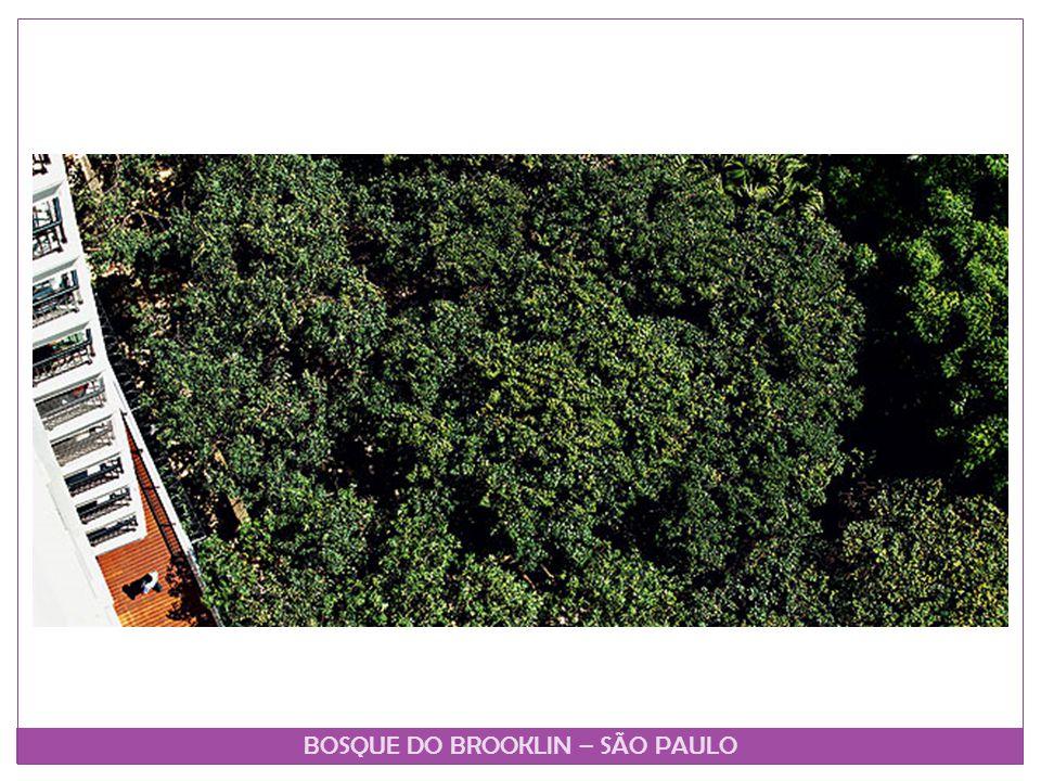 BOSQUE DO BROOKLIN – SÃO PAULO