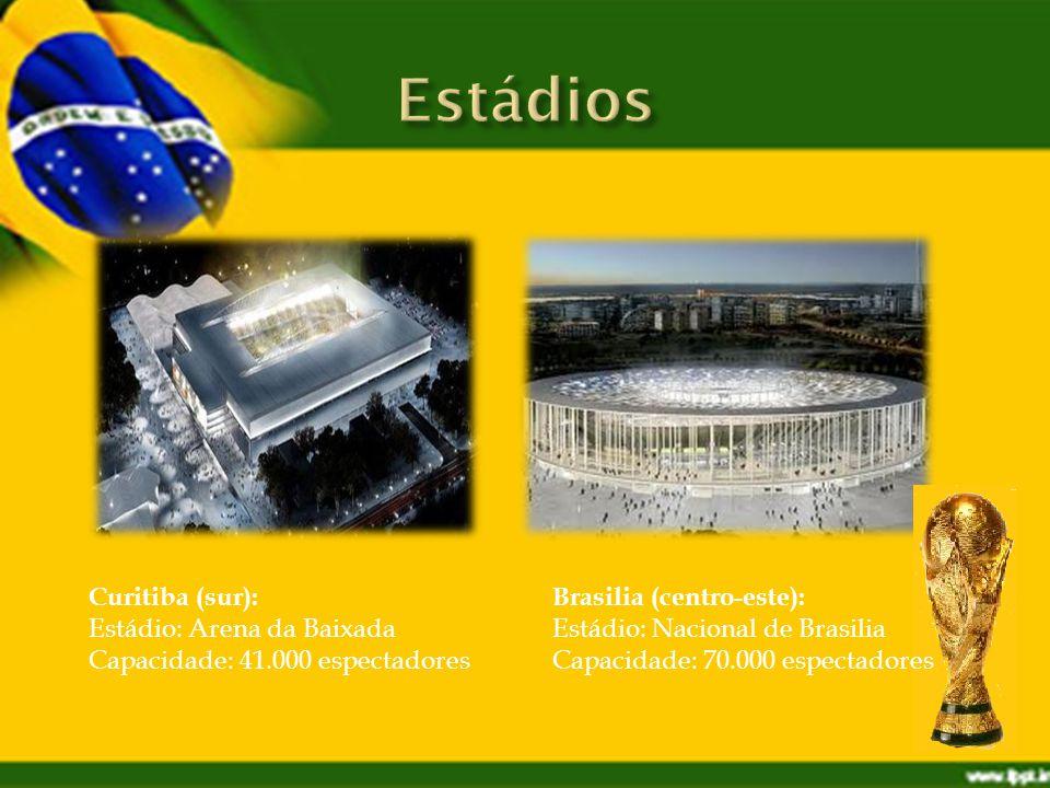 Brasilia (centro-este): Estádio: Nacional de Brasilia Capacidade: 70.000 espectadores Curitiba (sur): Estádio: Arena da Baixada Capacidade: 41.000 espectadores