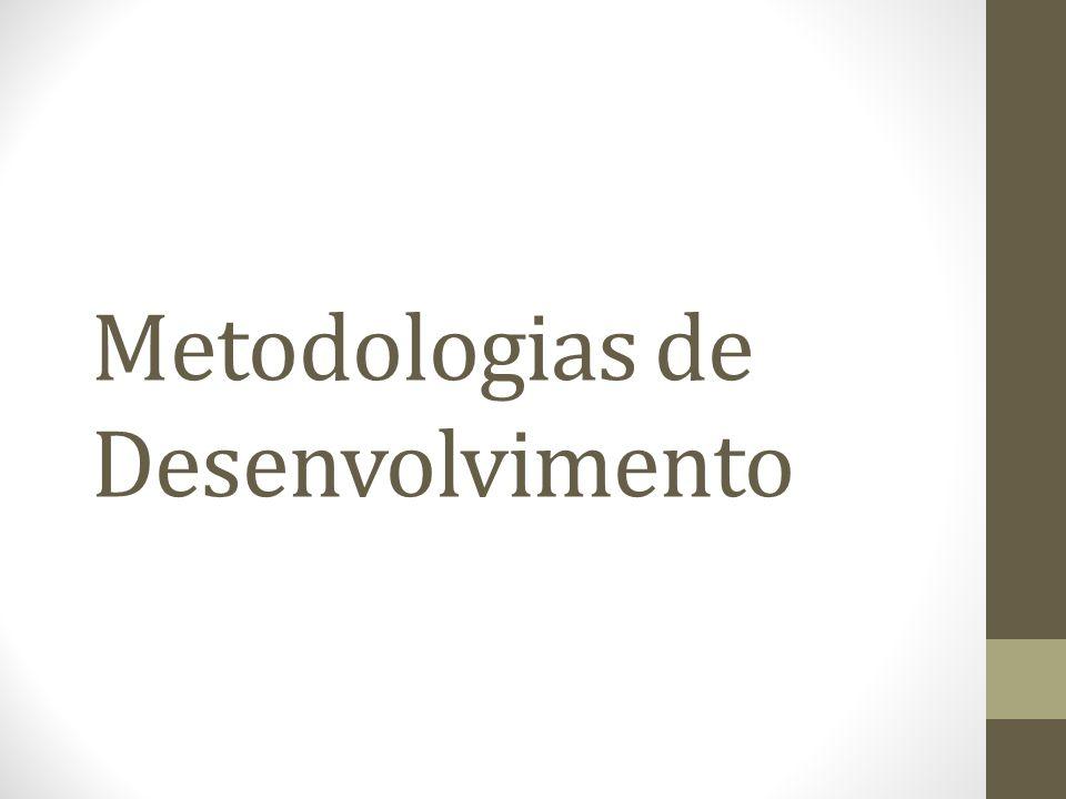 Metodologias de Desenvolvimento