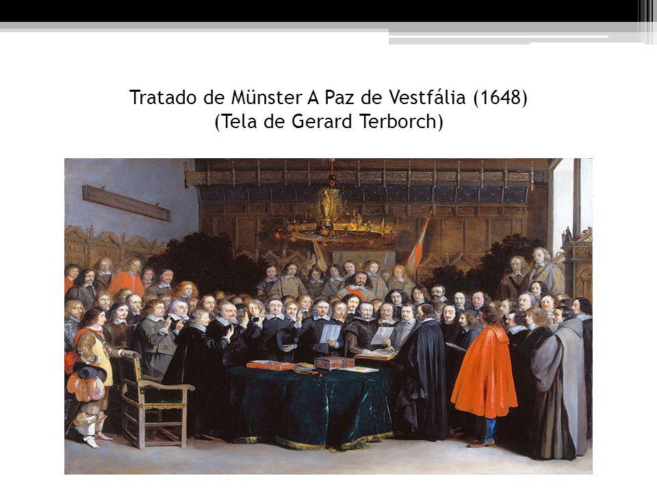 Tratado de Münster A Paz de Vestfália (1648) (Tela de Gerard Terborch)