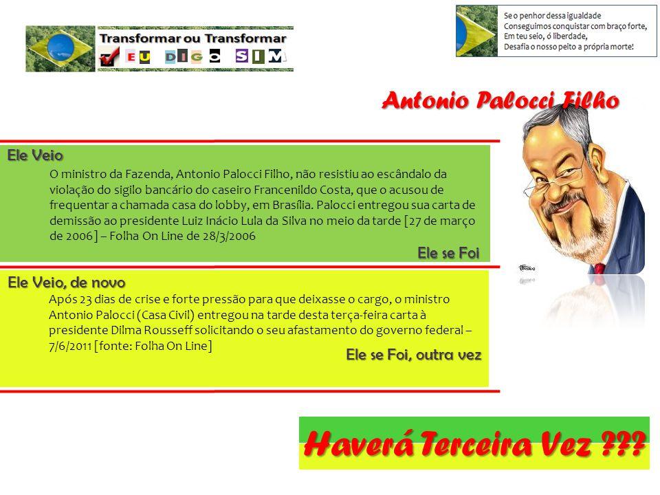 O ministro da Fazenda, Antonio Palocci Filho, não resistiu ao escândalo da violação do sigilo bancário do caseiro Francenildo Costa, que o acusou de frequentar a chamada casa do lobby, em Brasília.