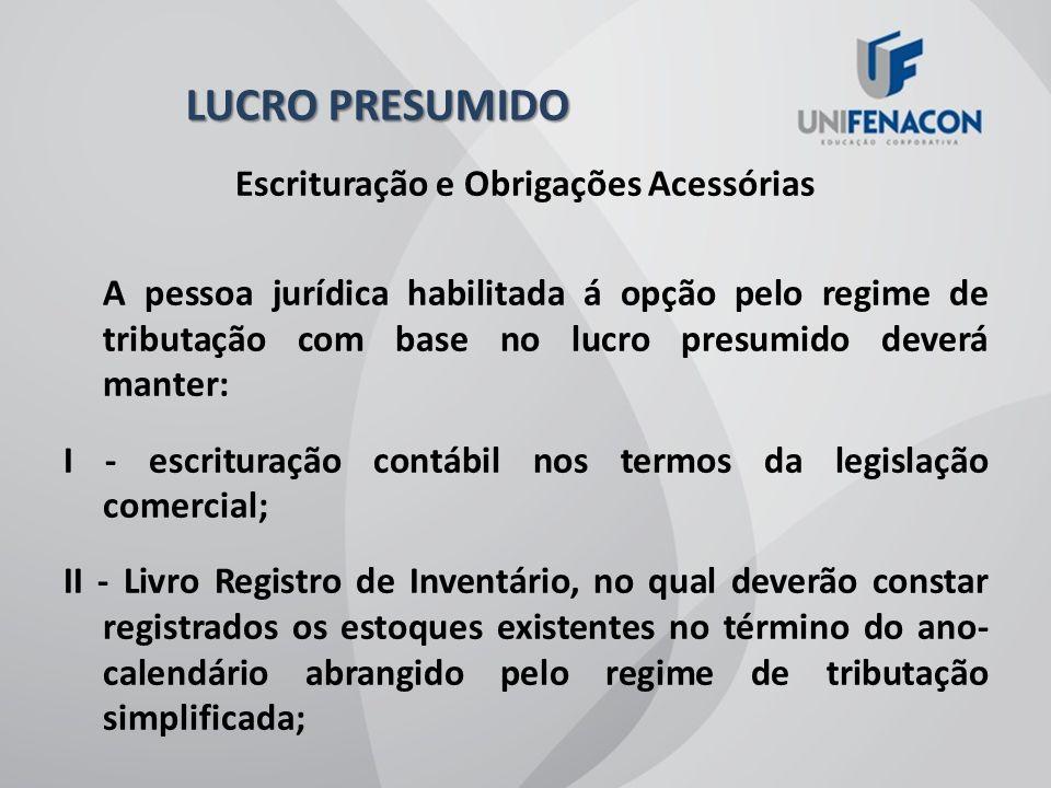 CONTRIBUIÇÃO SOCIAL SOBRE O LUCRO LÍQUIDO - CSLL Aplicam-se à CSLL (Lei nº 7.689, de 1988) as mesmas normas de apuração e de pagamento estabelecidas para o imposto de renda das pessoas jurídicas, mantidas a base de cálculo e as alíquotas previstas na legislação em vigor (Lei nº 8.981, de 1995, art.