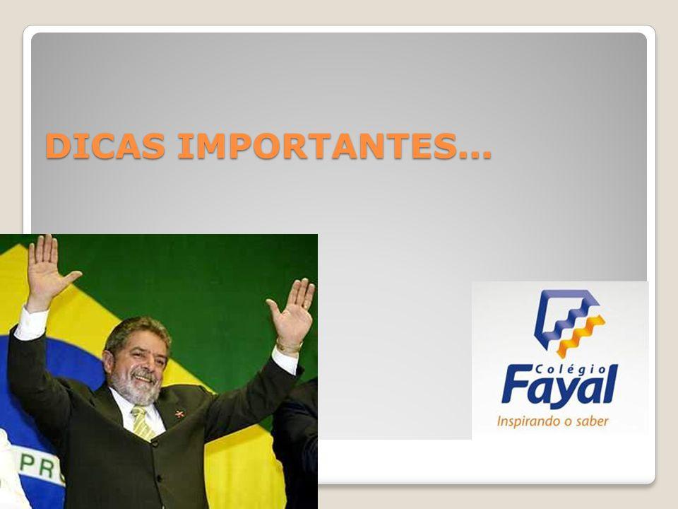 DICAS IMPORTANTES...