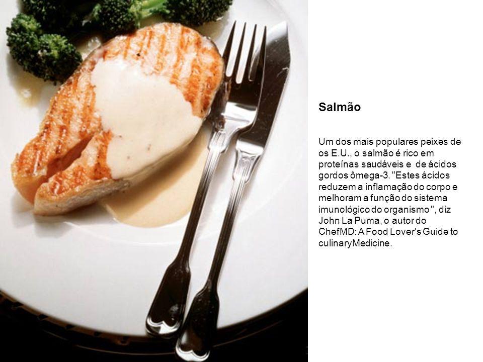 Salmão Um dos mais populares peixes de os E.U., o salmão é rico em proteínas saudáveis e de ácidos gordos ômega-3.