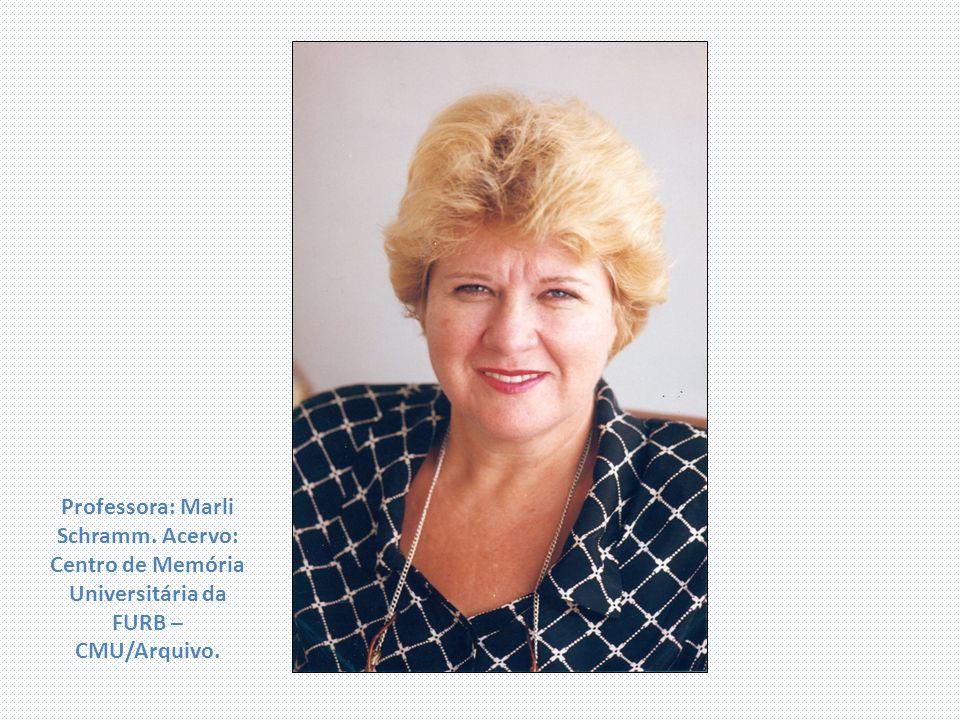 Professora: Marli Schramm. Acervo: Centro de Memória Universitária da FURB – CMU/Arquivo.