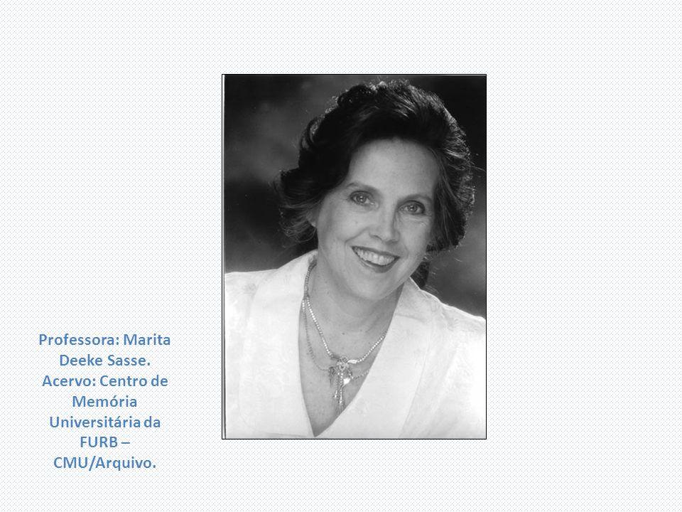 Professora: Marita Deeke Sasse. Acervo: Centro de Memória Universitária da FURB – CMU/Arquivo.