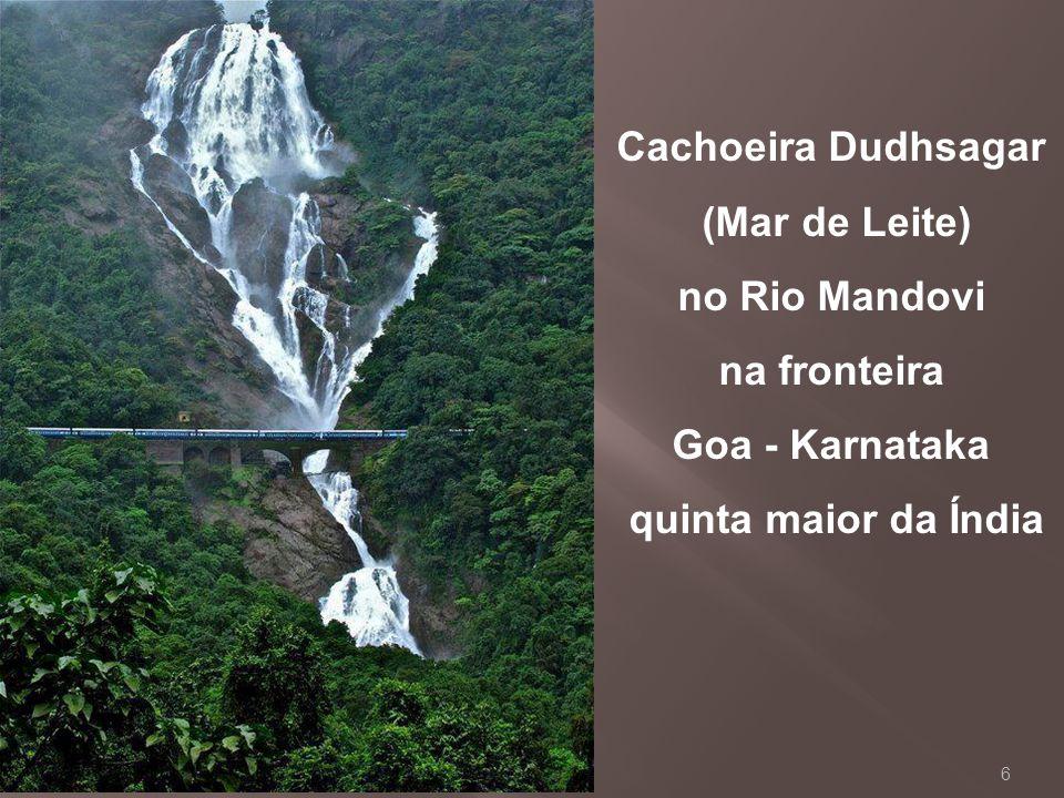 6 Cachoeira Dudhsagar (Mar de Leite) no Rio Mandovi na fronteira Goa - Karnataka quinta maior da Índia