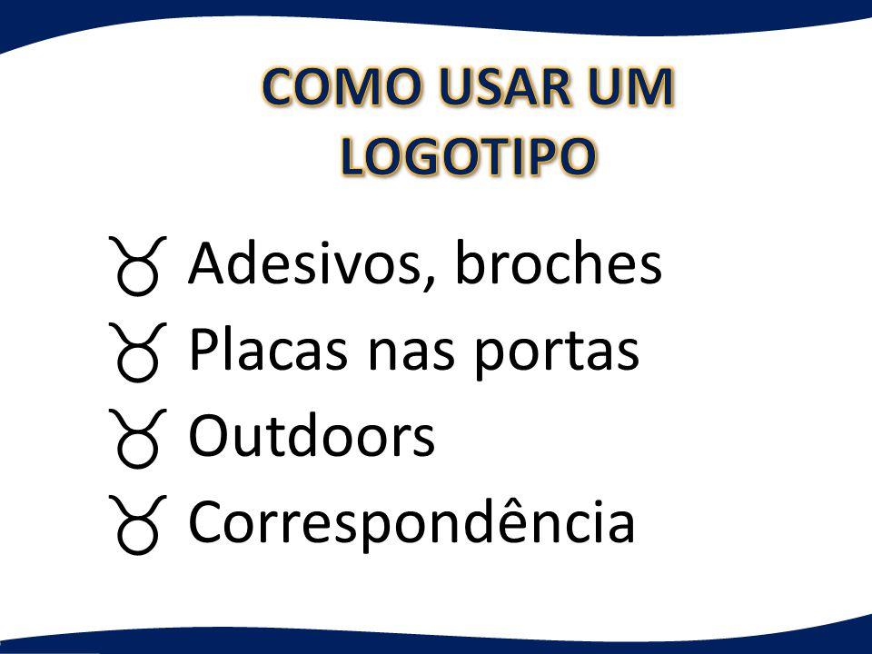 _ Adesivos, broches _ Placas nas portas _ Outdoors _ Correspondência