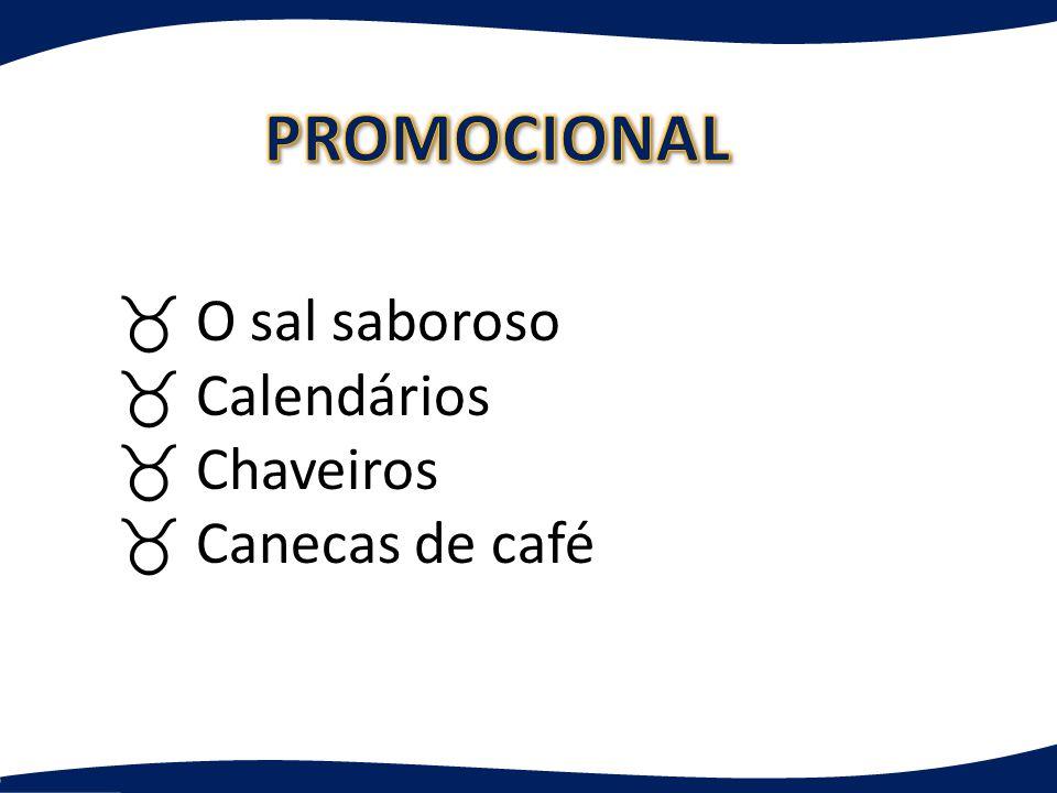 _ O sal saboroso _ Calendários _ Chaveiros _ Canecas de café