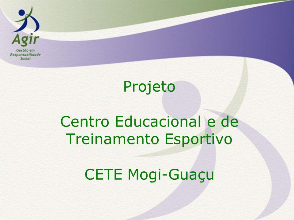 Projeto Centro Educacional e de Treinamento Esportivo CETE Mogi-Guaçu