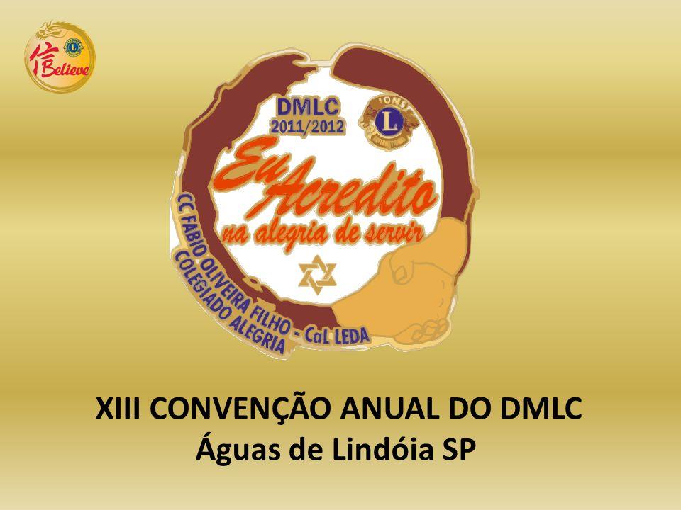 XIII CONVENÇÃO ANUAL DO DMLC Águas de Lindóia SP