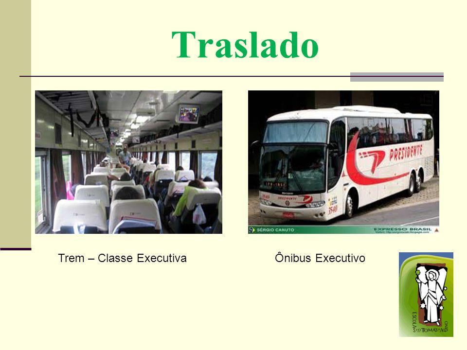 Traslado Trem – Classe ExecutivaÔnibus Executivo