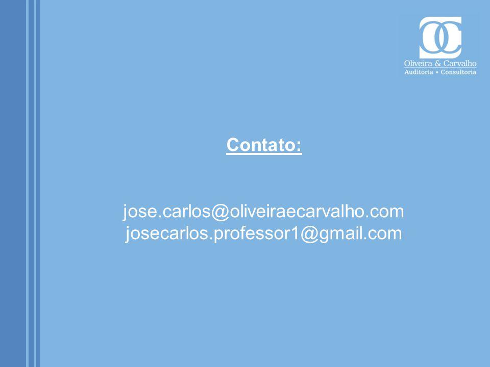 Contato: jose.carlos@oliveiraecarvalho.com josecarlos.professor1@gmail.com
