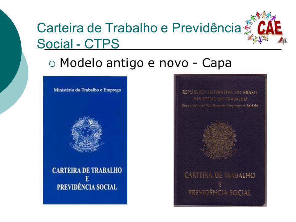 Carteira de Trabalho e Previdência Social - CTPS Modelo antigo e novo - Capa