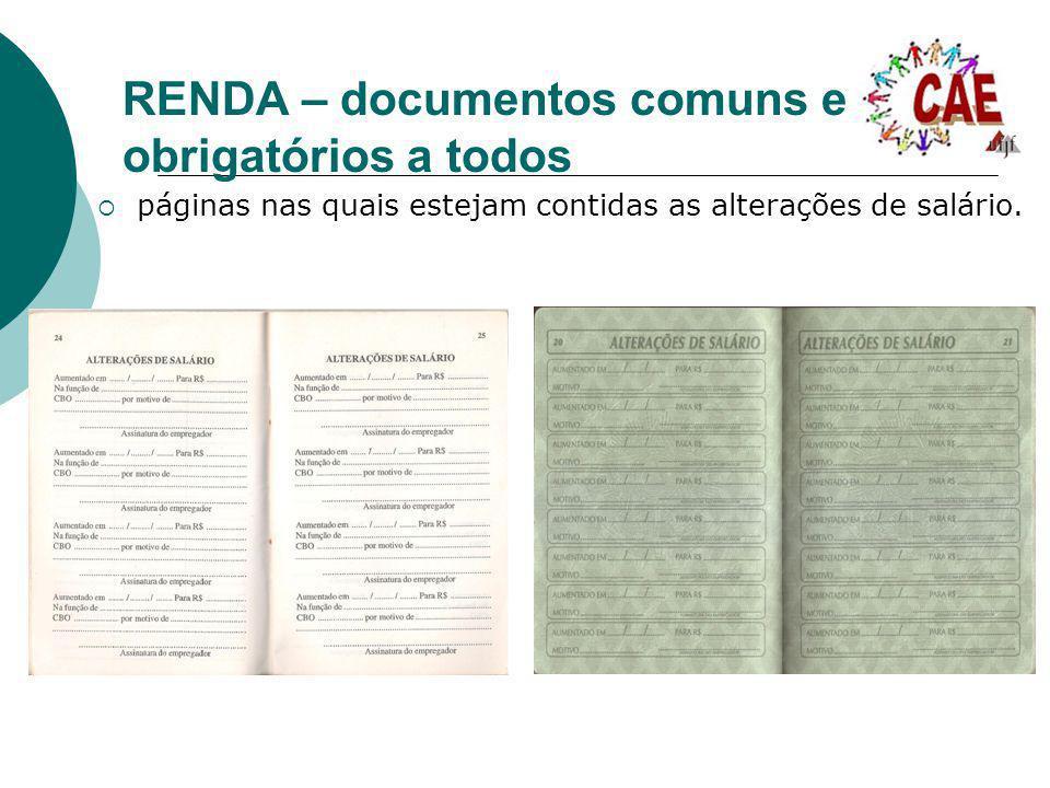 RENDA – documentos comuns e obrigatórios a todos páginas nas quais estejam contidas as alterações de salário.