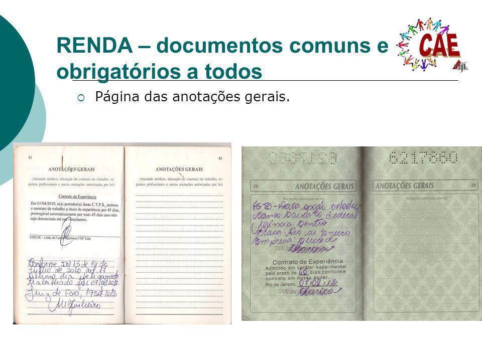RENDA – documentos comuns e obrigatórios a todos Página das anotações gerais.