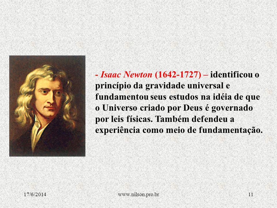 FUNDADORES DO ILUMINISMO - Jonannes Kepler – (1571-1630) - Deu enorme contribuição para que ocorresse a revolução científica no século XVII-XVIII, Kepler demonstrou as três leis básicas do movimento planetário.