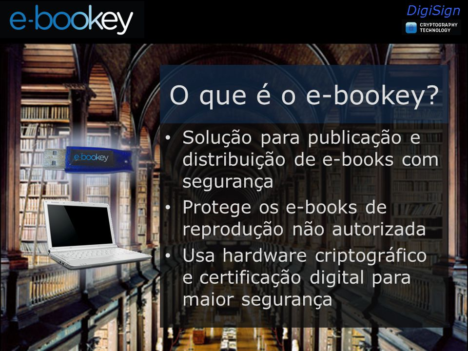 DigiSign O que é o e-bookey.