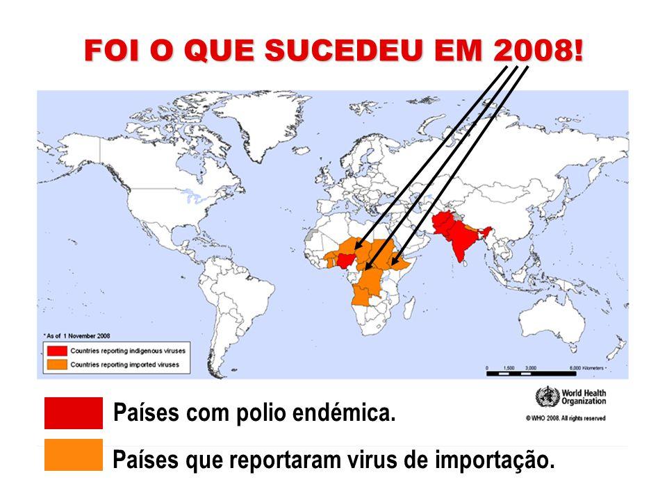MAS NÃO ERA SUFICIENTE ter conseguido uma diminuição de 99% dos casos de polio... … porque … … portadores do virus poderiam transferi-lo rapidamente a