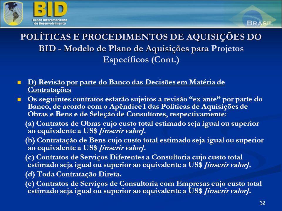 32 POLÍTICAS E PROCEDIMENTOS DE AQUISIÇÕES DO BID - Modelo de Plano de Aquisições para POLÍTICAS E PROCEDIMENTOS DE AQUISIÇÕES DO BID - Modelo de Plan
